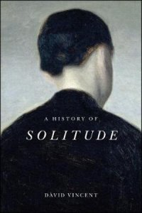 History of Solitude by David Vincent
